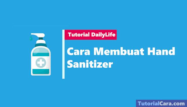 Cara Membuat Hand Sanitizer Dengan Alkohol