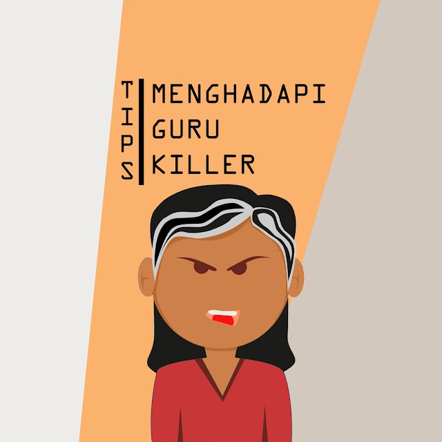 7 Cara Menghadapi Guru Killer ala AnakSMA.web.id