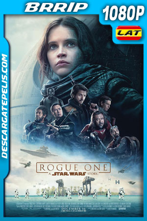 Rogue One (2016) 1080p BRrip Latino – Ingles