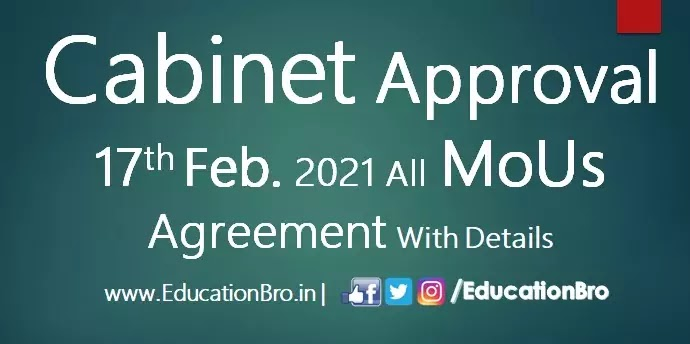 Cabinet Approval 17th February 2021 All MoU and Agreements with Details