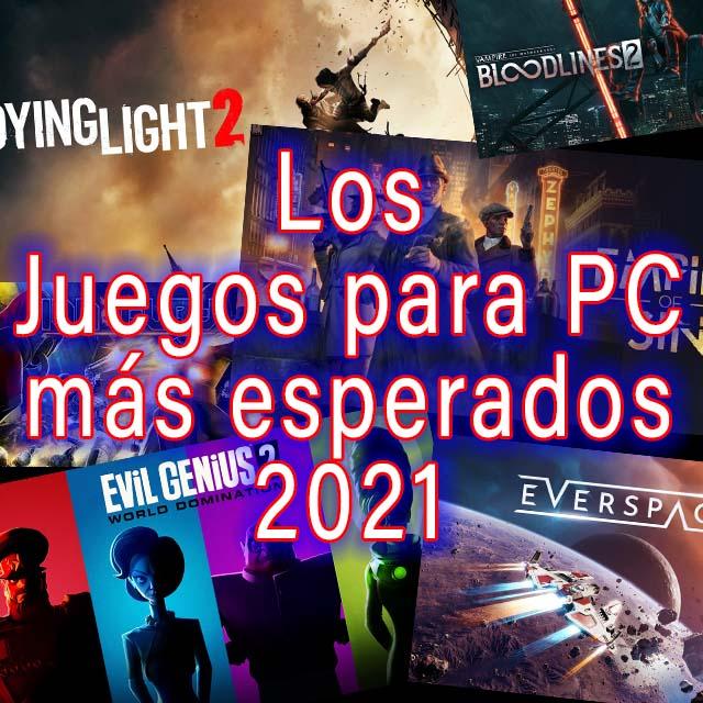 Los juegos para pc 2021