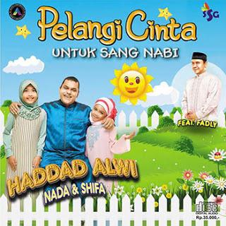 Download Lagu Haddad Alwi – Pelangi Cinta Untuk Sang Nabi (Album 2016)