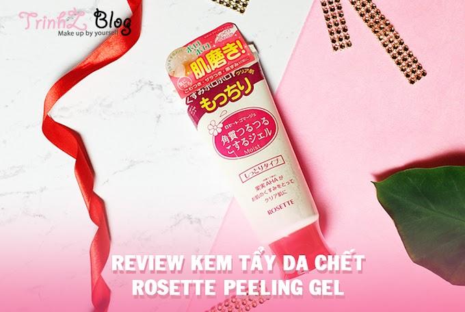 [REVIEW] Tẩy da chết Rosette Peeling Gel