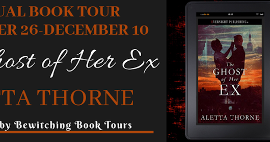 SPOTLIGHT - PNR - The Ghost of Her Ex by Aletta Thorne