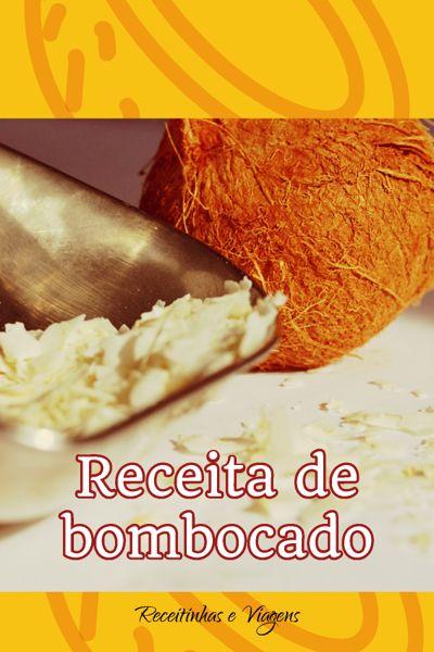 Receita de bombocado de mandioca com coco