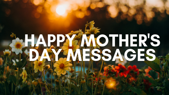 Happy Mothers Day Messages For Someone Like A Mom