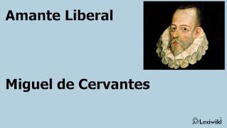 Amante LiberalMiguel de Cervantes