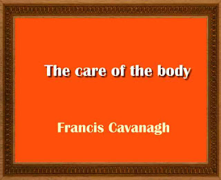 The care of the body