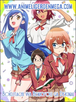 Bokutachi wa Benkyou ga Dekinai: Todos los Capítulos (12/12) [Mega - MediaFire - Google Drive] TV - HDL