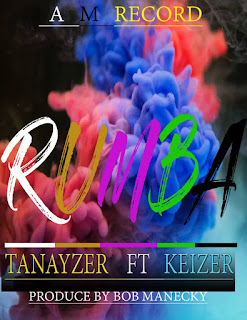 "DOWNLOAD AUDIO | Tanayzer X Keizer - Rumba | Mp3   Official, Lyrics, Beat, Beats, Instrumental, Free, Music,New Music, Mziki Mpya Wa, Muziki  ""TANAYZER"" starts the new year a high note as he presents his debut single of 2019 he tagged ""RUMBA"" Listen And share"