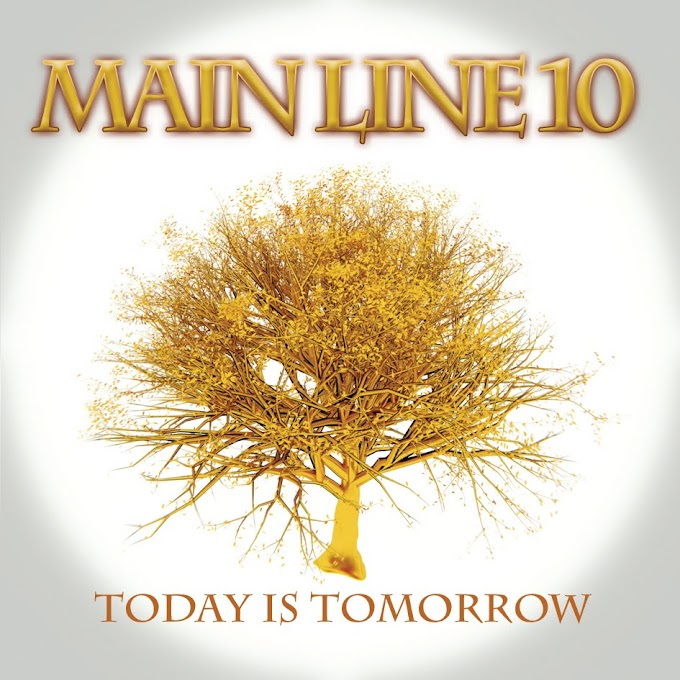 <center>Main Line 10 - Today Is Tomorrow (2011)</center>