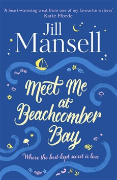 Book Review: Meet Me at Beachcomber Bay by Jill Mansell | Books