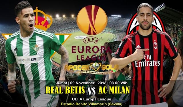 Prediksi Betis Vs AC Milan 09 November 2018