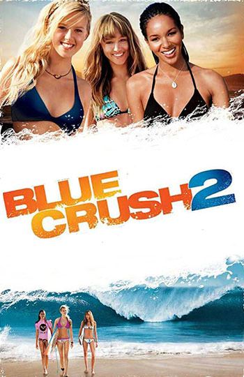 BLUE CRUSH 2 2011 Dual Audio
