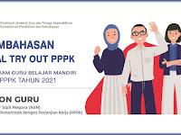 Pembahasan Soal Try Out PPPK Guru Tahun 2021