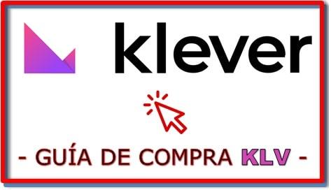 Cómo y Dónde Comprar Criptomoneda KLEVER (KLV)