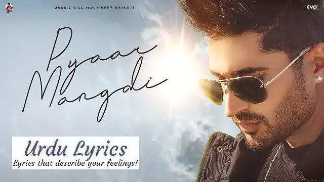 Pyaar Mangdi Song Lyrics - Jassi Gill Ft Happy Raikoti   Avvy Sra   Yashika