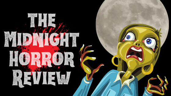 The Midnight Horror Review - UK Haunters (2019)