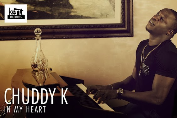 Chuddy K - In My Heart