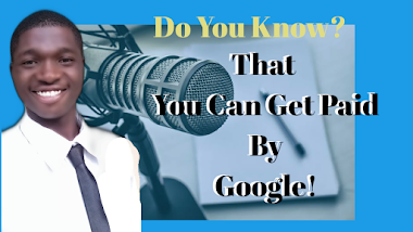 How To Get Paid By Google (Make Money On Google Online) W/ Ebube James