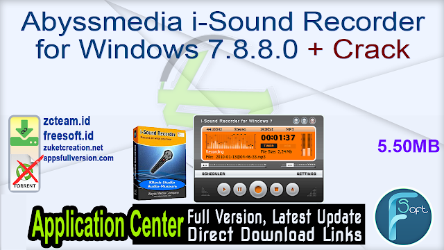 Abyssmedia i-Sound Recorder for Windows 7.8.8.0 + Crack_ ZcTeam.id