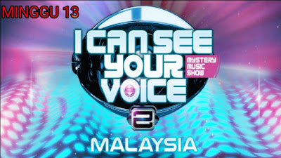 Live Streaming I Can See Your Voice Malaysia 2019 Minggu 13