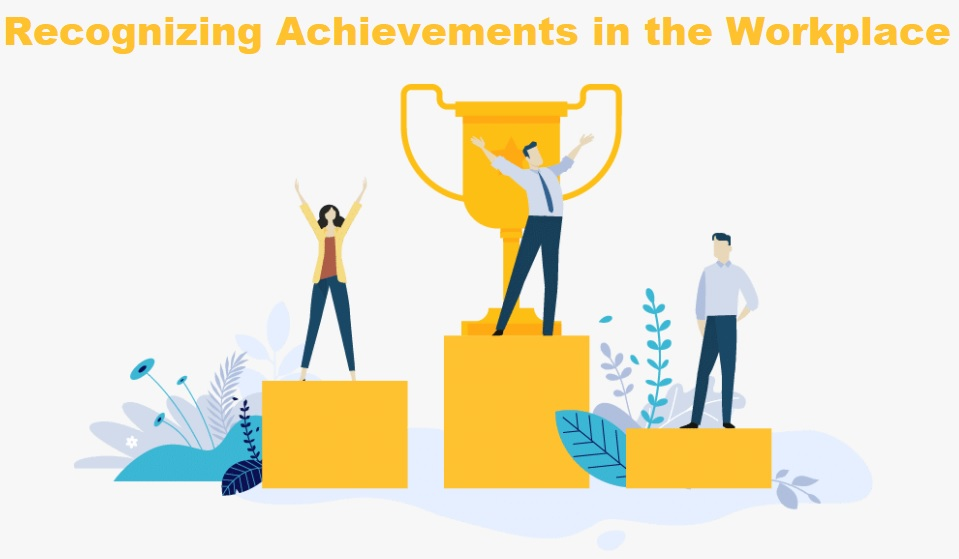 Recognizing Achievements in the Workplace