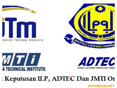 Semakan Keputusan ILP, ADTEC dan JMTI 2018 Online