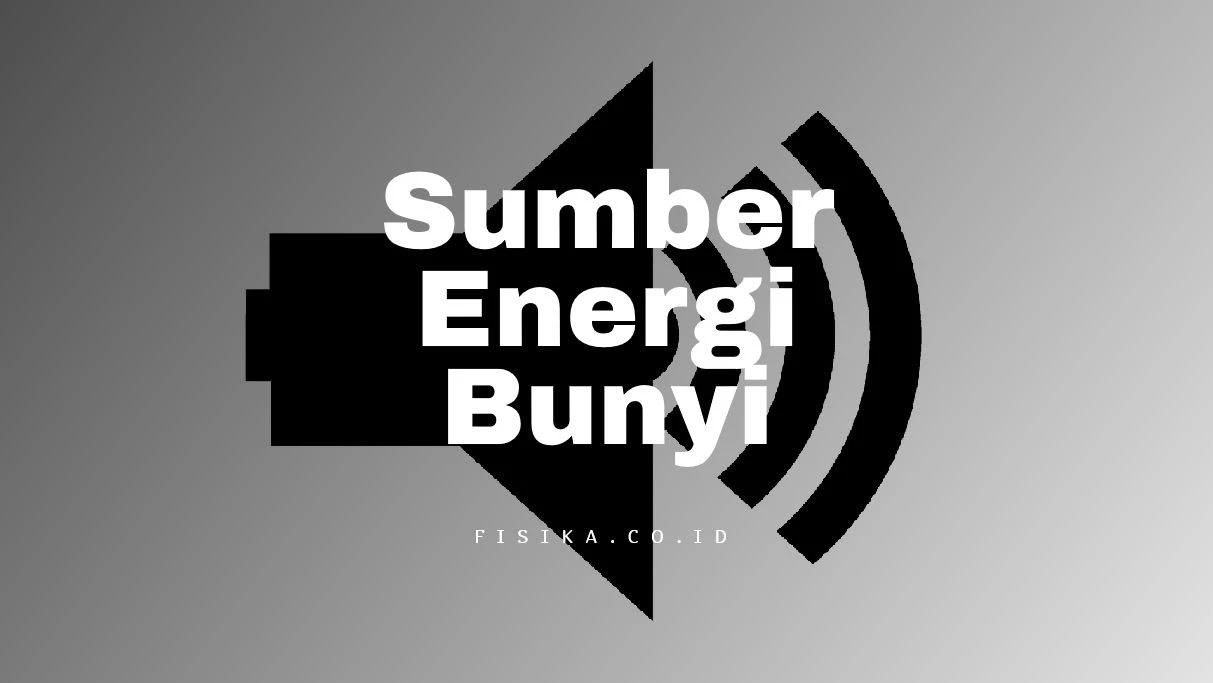 Sumber Energi Bunyi