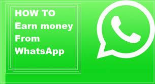 Whatsapp से पैसा कैसे कमाये। जानें पूरी जानकारी।