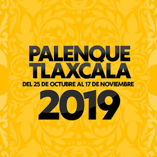 palenque feria tlaxcala 2019