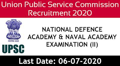 UPSC Recruitment 2020 NDA and NA apply now