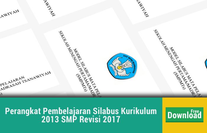 Perangkat Pembelajaran Silabus Kurikulum 2013 SMP Revisi 2017
