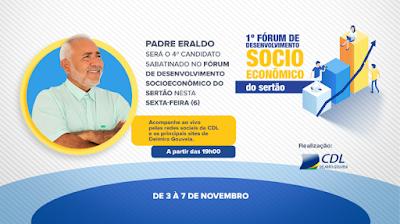 Padre Eraldo será o 4º candidato sabatinado no Fórum de Desenvolvimento Socioeconômico do Sertão em Delmiro Gouveia