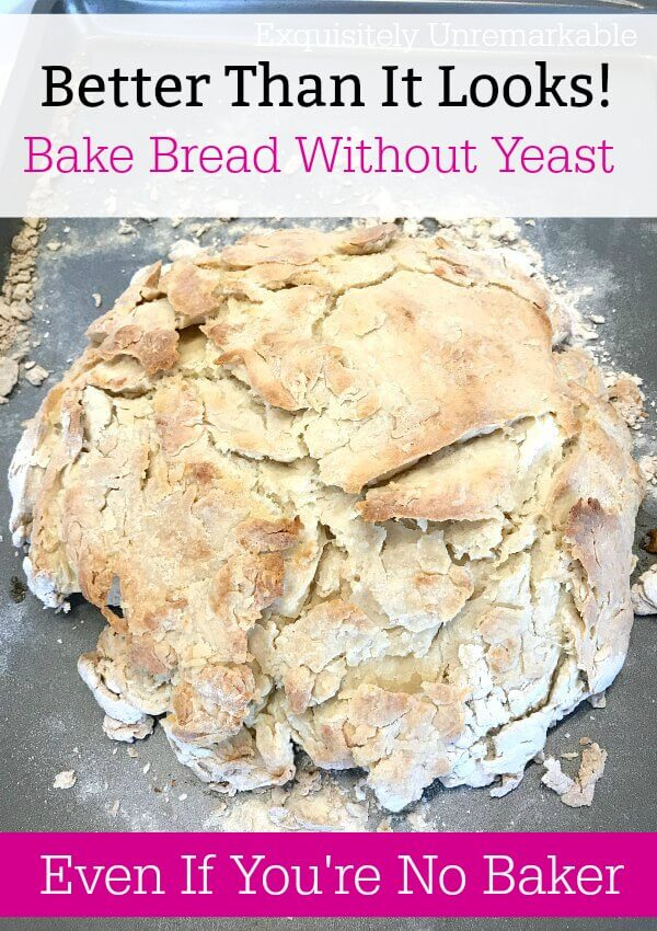 How To Bake Bread Without Yeast