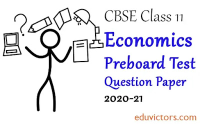 CBSE Class 11 - Economics Annual Question Paper (2020-21) (#class11Economics)(#cbsepapers)(#eduvictors)