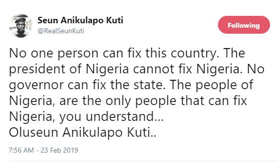 #2019election: 'No one person can fix this country' - Seun Kuti