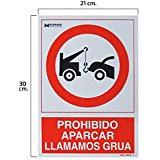 Prohibido aparcar , avisamos grúa