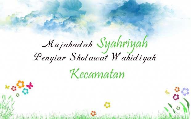 Mujahadah Syahriyah Penyiar Sholawat Wahidiyah Kecamatan