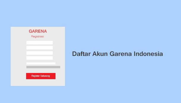 Membuat Akun Baru Garena Indonesia