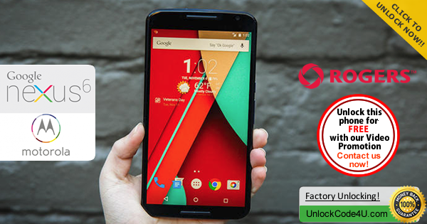 Factory Unlock Code Motorola Nexus 6 from Rogers