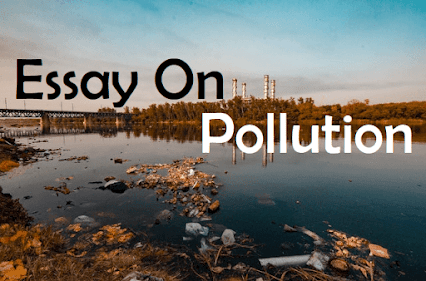Essay On Pollution In English For School Children - Environmental Pollution Essay