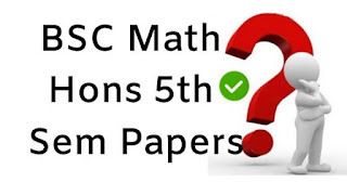 Mdu BSc Math Hons 5th Sem Question Papers 2018