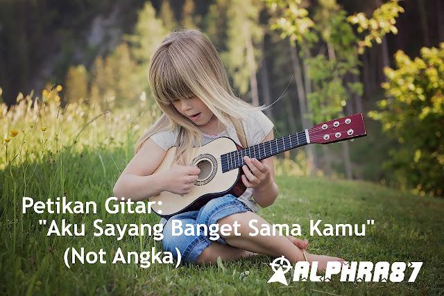 Belajar: Petikan Gitar Melodi Lagu Aku Sayang Banget Sama Kamu - Souqy