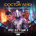 Big Finish: Doctor Who - OUT OF TIME 2 The Gates Of Hell Review