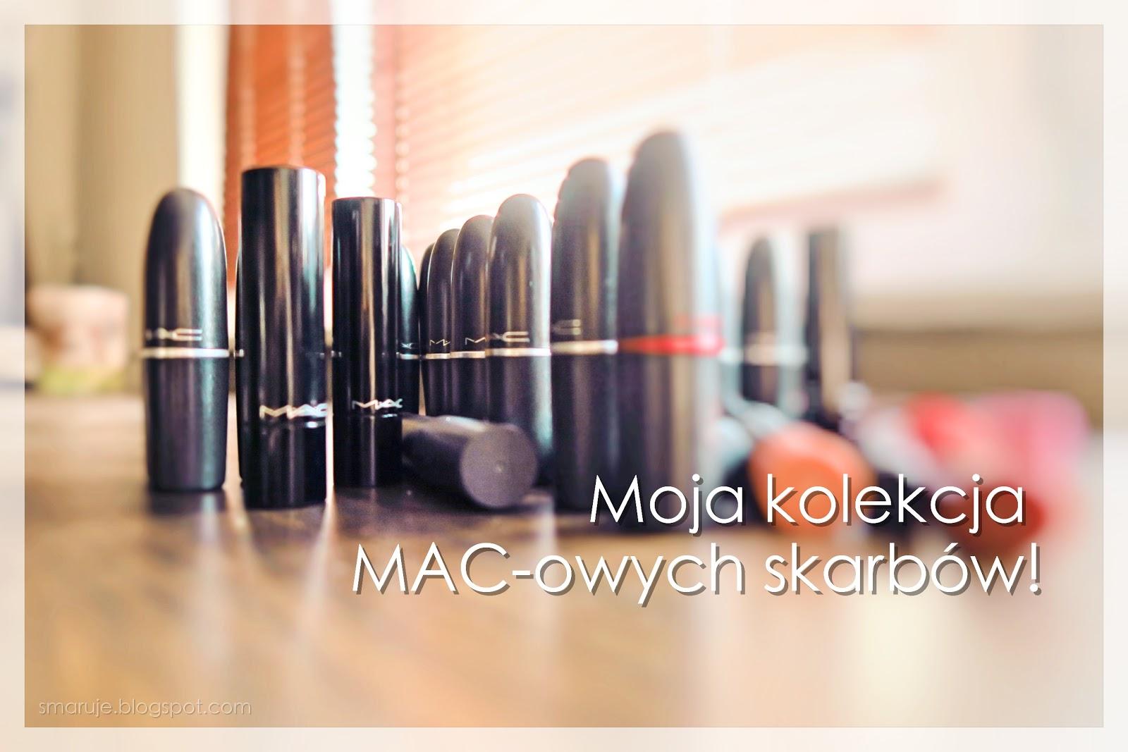 Z cyklu: don't judge! Moja kolekcja MAC-owych pomadek