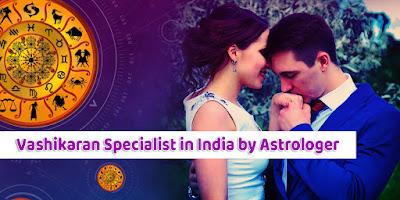 Love Vashikaran Specialist Astrologer