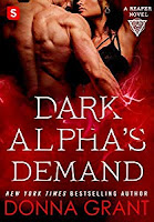 Dark Alpha's Demand: The Reapers Book 3, Donna Grant