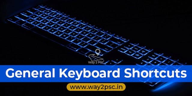 General Keyboard Shortcuts