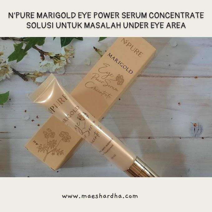N'PURE Marigold Eye Power Serum Concentrate : Solusi Untuk Masalah Under Eye Area